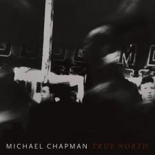 michael chapman_true north